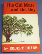 N134 The Old Man and the Boy by Robert Ruark